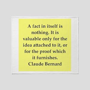 claude bernard quotes Throw Blanket