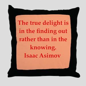 Isaac Asimov quotes Throw Pillow