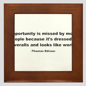 Opportunity is missed Thomas Framed Tile
