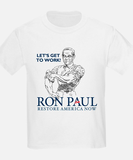 Ron Paul Get To Work T-Shirt