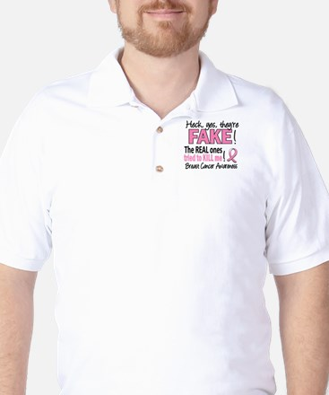 Yes They're Fake Breast Cancer Golf Shirt