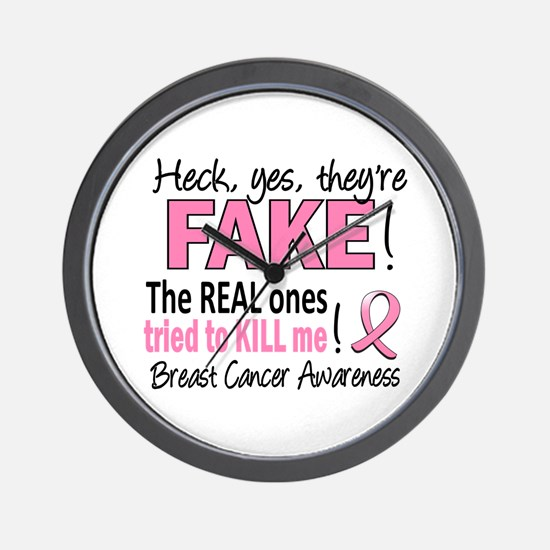 Yes They're Fake Breast Cancer Wall Clock