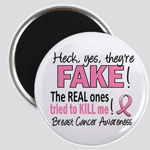 Yes They're Fake Breast Cancer Magnet
