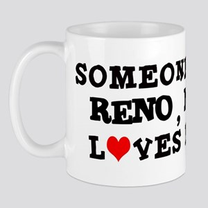 Someone in Reno Mug