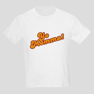 Yo Momma! Kids T-Shirt