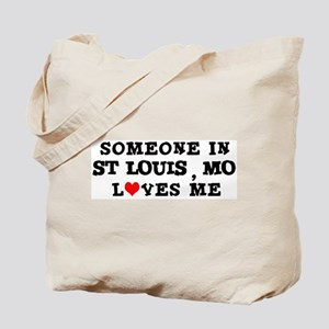 Someone in St. Louis Tote Bag
