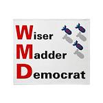 WMD Wiser Madder Democrat Throw Blanket