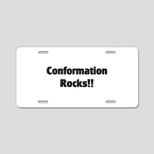 Conformation Rocks! Aluminum License Plate