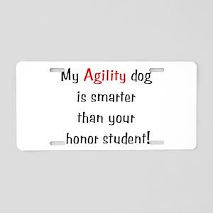 My Agility dog is smarter tha Aluminum License Pla
