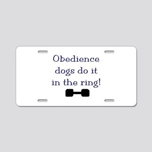 obedience dogs do it in the Aluminum License Plate