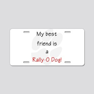 My best friend is a Rally-O Aluminum License Plate