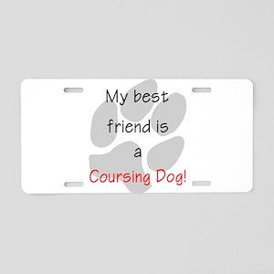 My best friend is a Coursing Aluminum License Plat