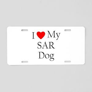 I Love My SAR Dog Aluminum License Plate