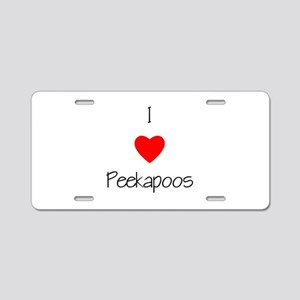 I Love Peekapoos Aluminum License Plate