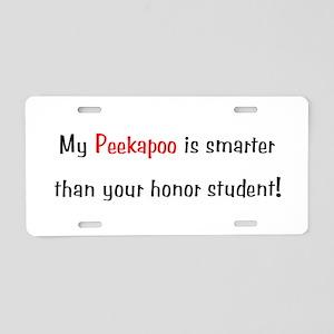 My Peekapoo is smarter... Aluminum License Plate