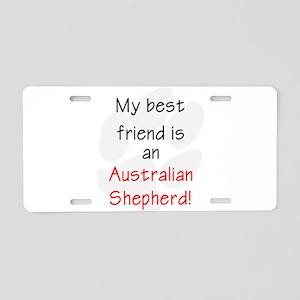My best friend is an Australi Aluminum License Pla
