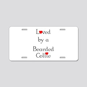 Loved by a Bearded Collie Aluminum License Plate