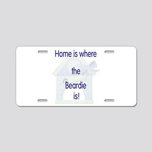 Home is where the Beardie is Aluminum License Plat