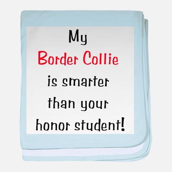 My Border Collie is smarter.. baby blanket