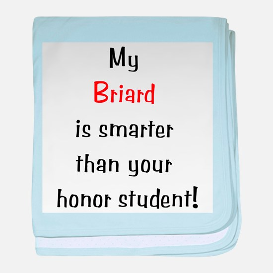 My Briard is smarter... baby blanket