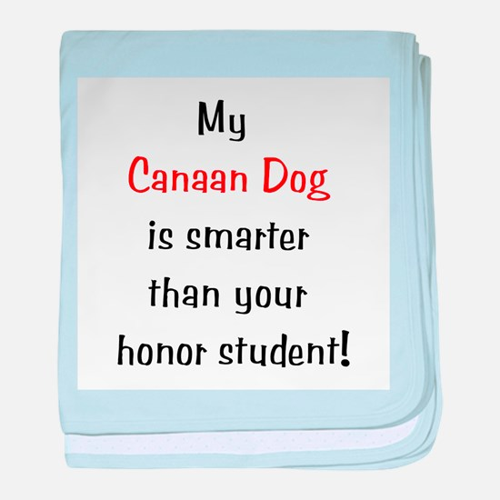 My Canaan Dog is smarter...<b baby blanket