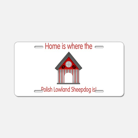 Home is where the Polish Lowl Aluminum License Pla