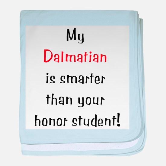 My Dalmatian is smarter... baby blanket
