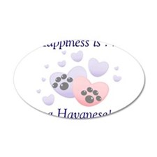 Happiness is...a Havanese 22x14 Oval Wall Peel