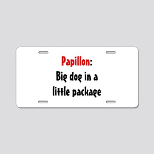 Papillon: Big dog in a little Aluminum License Pla