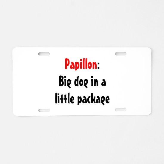 Papillon: Big dog in a little Aluminum License Pla