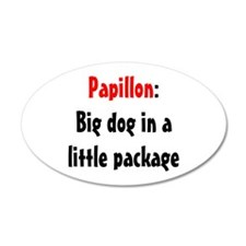 Papillon: Big dog in a little 22x14 Oval Wall Peel