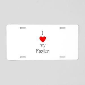 I love my Papillon Aluminum License Plate