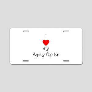 I love my Agility Papillon Aluminum License Plate