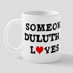 Someone in Duluth Mug