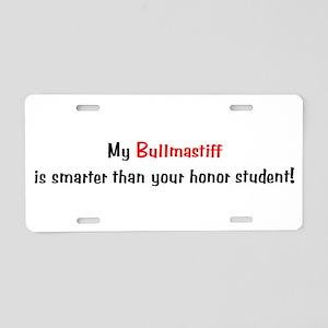 My Bullmastiff is smarter... Aluminum License Plat