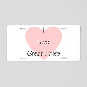 I Love Great Danes Aluminum License Plate
