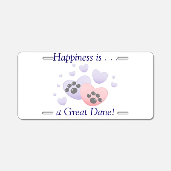 Happiness is...a Great Dane Aluminum License Plate