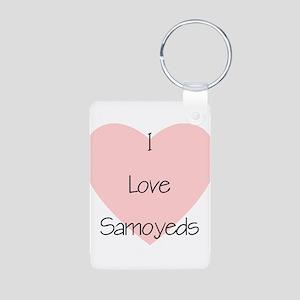 I Love Samoyeds Aluminum Photo Keychain