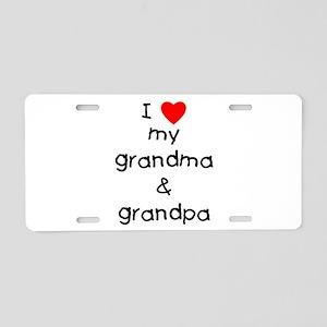 I Love My Grandma &Amp; Grandpa Aluminum License P