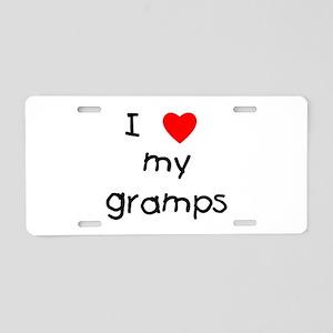 I love my gramps Aluminum License Plate