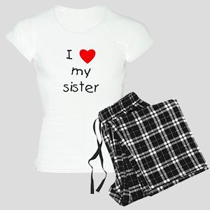 I love my sister Women's Light Pajamas