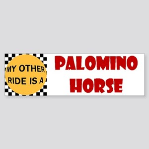 My Other Ride Is A Palomino Bumper Sticker