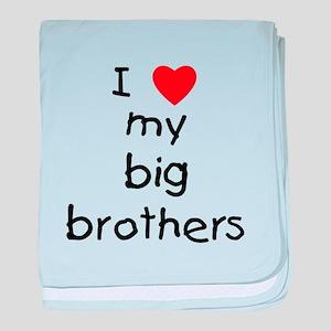 I love big brothers baby blanket