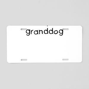 I love my granddog Aluminum License Plate