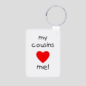 My Cousins Love Me Aluminum Photo Keychain