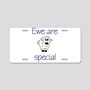 Ewe are special Aluminum License Plate