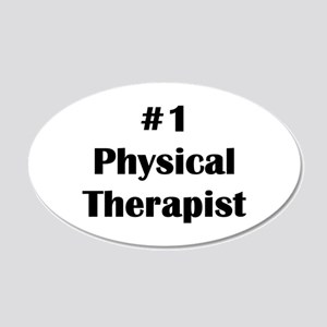 #1 Physical Therapist 22x14 Oval Wall Peel