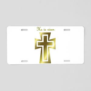 He is risen (cross) Aluminum License Plate