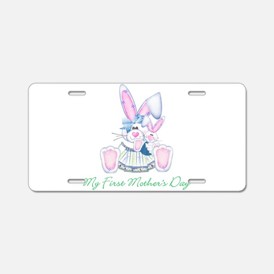 My First Mother's Day (bunny) Aluminum License Pla