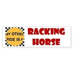 My Other Ride Is A Racking Horse Bumper Sticker
